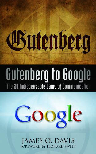 9781931682381: Gutenberg to Google: The 20 Indispensable Laws Of Communication