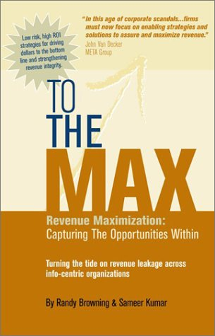 9781931684064: To the Max: Revenue Maximization: Capturing the Opportunities Within