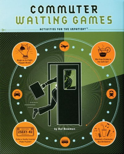Commuter Waiting Games : Things to Do: Hal Bowman