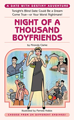 Night of a Thousand Boyfriends (Date With Destiny Aventures): Clarke, Miranda