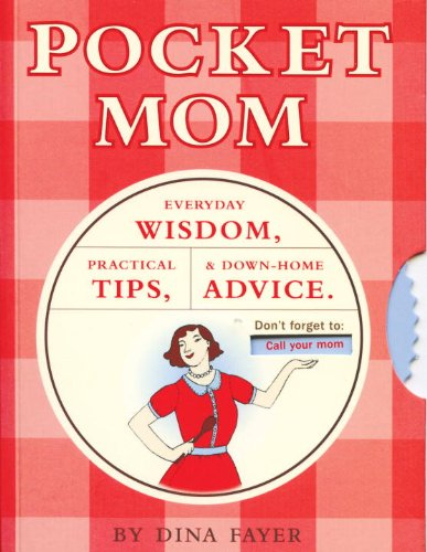 9781931686839: Pocket Mom: Everyday Wisdom, Practical Tips, and Down-Home Advice