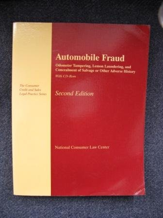 9781931697361: Automobile Fraud: Odometer Tampering, Lemon Laundering, and Concealment of Salvage or Other Adverse History