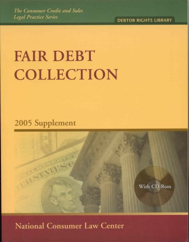 Fair Debt Collection 2005 Supplement: Carter, Carolyn L.; Faulkner, Joanne S.