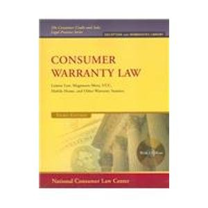 9781931697903: Consumer Warranty Law: Lemon Law, Magnuson-moss, Ucc, Mobile Home, and Other Warranty Statutes (The Consumer Credit and Sales Legal Practice)