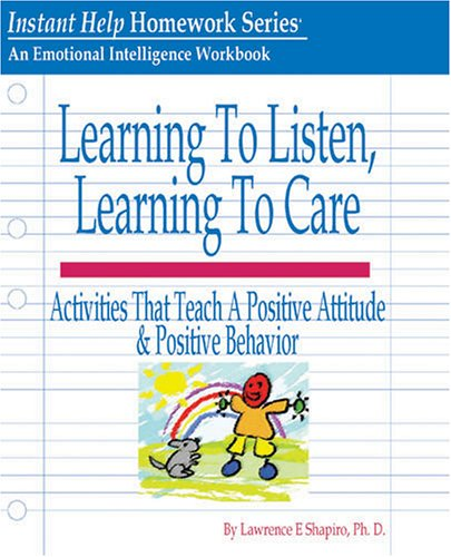 9781931704083: Learning to Listen, Learning to Care
