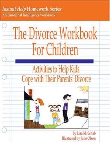 The Divorce Workbook for Children: Lisa M. Schab