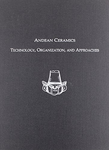 9781931707343: Andean Ceramics: Technology, Organization, and Approaches