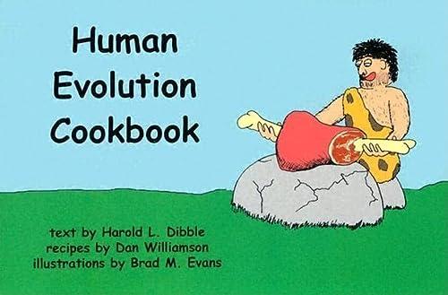 9781931707497: The Human Evolution Cookbook