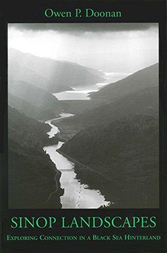 Sinop Landscapes: Exploring Connection in a Black: Doonan, Owen P.