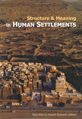 STRUCTURE AND MEANING IN HUMAN SETTLEMENTS [HARDBACK]