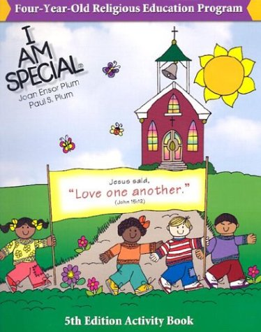 I Am Special 4 Year Old Religious: Paul S. Plum,