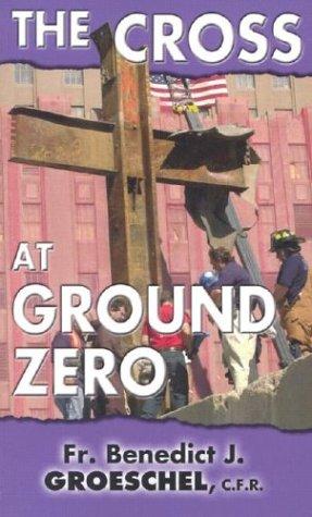 9781931709309: The Cross at Ground Zero