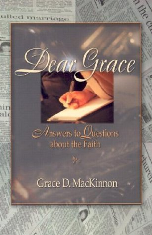 9781931709804: Dear Grace: Answers to Questions about the Faith