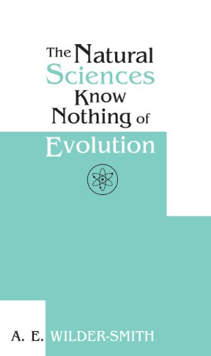 9781931713504: The Natural Sciences Know Nothing of Evolution