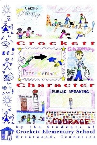 9781931718424: Crockett Character