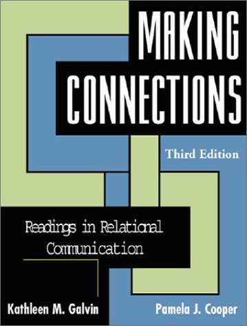 9781931719056: Making Connections: Readings in Relational Communication