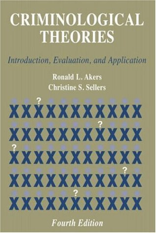 9781931719063: Criminological Theories: Introduction, Evaluation and Application