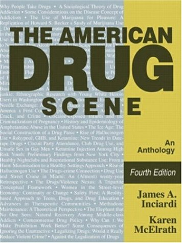 9781931719087: The American Drug Scene: An Anthology