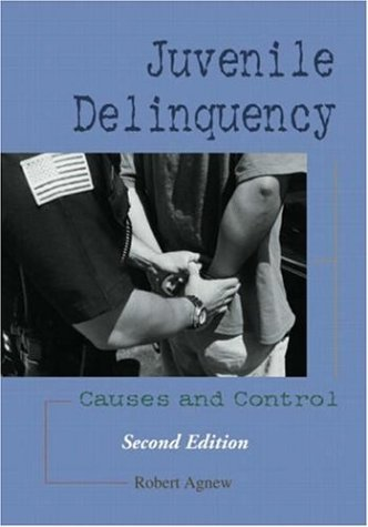 9781931719223: Juvenile Delinquency: Causes and Control