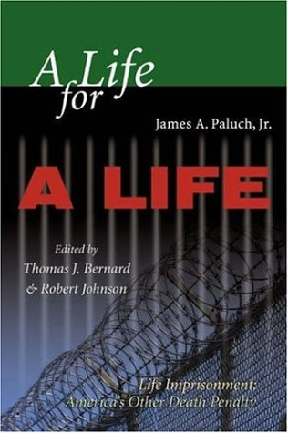 9781931719377: A Life for a Life: Life Imprisonment (America's Other Death Penalty)