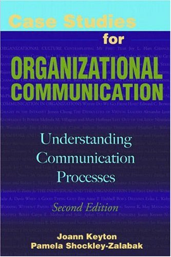 9781931719612: Case Studies for Organizational Communication: Understanding Communication Processes
