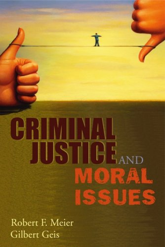 9781931719629: Criminal Justice and Moral Issues