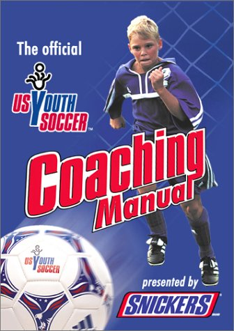 9781931720014: US Youth Soccer Official Coaching Manual