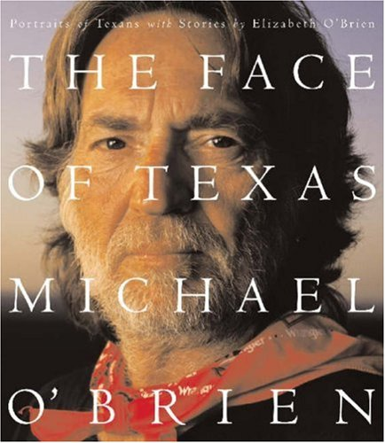 9781931721233: Face of Texas: Portraits of Texans