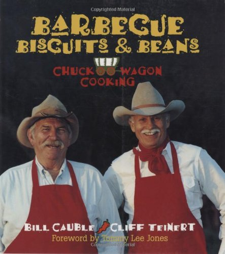 9781931721400: Barbecue Biscuits & Beans: Chuck Wagon Cooking