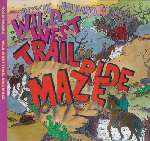 Wild West Trail Ride Maze (Signed): Munro, Roxie