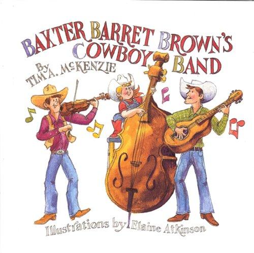 9781931721776: Baxter Barret Browns Cowboy Band
