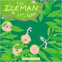 9781931722186: The Iceman, a Tale of Love