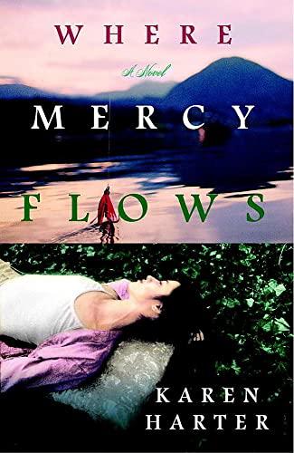 9781931722605: Where Mercy Flows