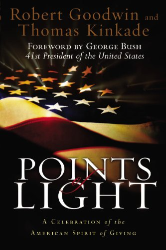 Points of Light: A Celebration of the: Foreword by George