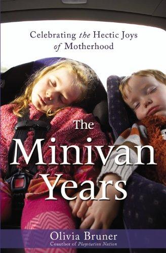 9781931722766: The Minivan Years: Celebrating the Hectic Joys of Motherhood