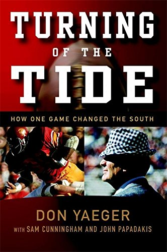 9781931722940: Turning of the Tide: How One Game Changed the South