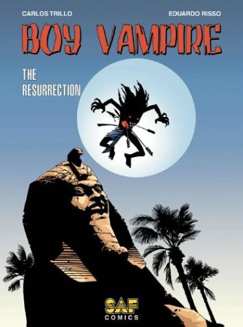 Boy Vampire Volume 1: The Resurrection (Boy Vampire (SAF Comics)): Trillo, Carlos