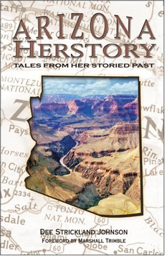 Arizona Herstory: Tales from Her Storied Past - SIGNED BY THE AUTHOR: Johnson, Dee Strickland