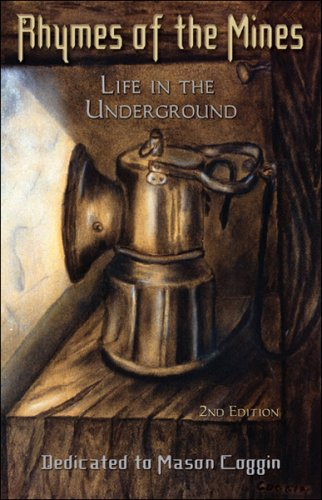 9781931725231: Rhymes of the Mines Life In the Underground Second Edition