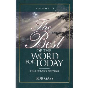 9781931727914: The Best of the Word for Today: v. II: Collectors Edition