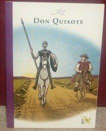 Don Quixote, K12: Cervantes, Miguel de