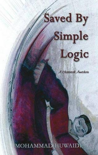 9781931741187: Saved By Simple Logic