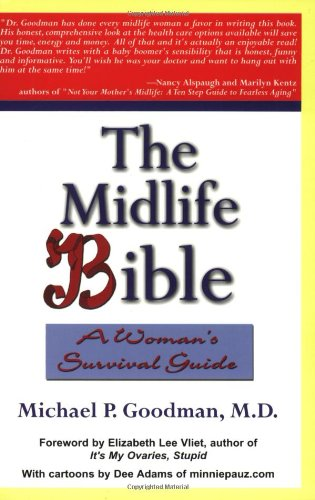 9781931741323: The Midlife Bible: A Woman's Survival Guide