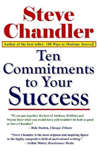 9781931741507: Ten Commitments to Your Success