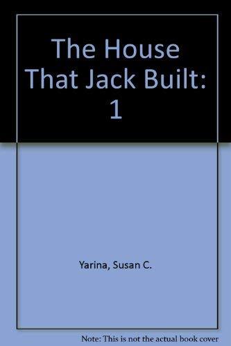 The House That Jack Built: Susan C. Yarina
