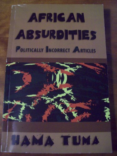 9781931743396: African Absurdities: Politically Incorrect Articles
