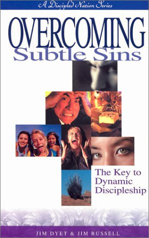 Overcoming Subtle Sins (1931744254) by Dyet, Jim; Russell, Jim