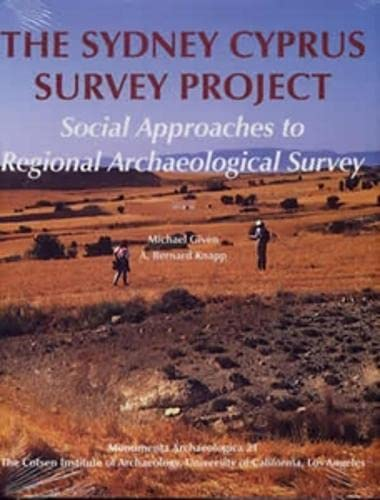 SYDNEY CYPRUS SURVEY PROJECT: SOCIAL APPROACHES TO REGIONAL ARCHAEOLOGICAL SURVEY (MONUMENTA ARCH...