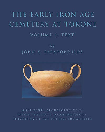 Early Iron Age Cemetery at Torone: Excavations Conducted by the Australian Archaeological Institute...