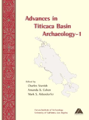 9781931745192: Advances in Titicaca Basin Archaeology-1 (Monographs)